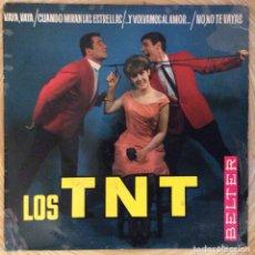 Discos de vinilo: LOS TNT EP BELTER EDIC ESPAÑA AÑO 1964. Lote 136664958