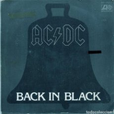 Discos de vinilo: AC/DC - BACK IN BLACK / WHAT DO YOU FOR MONEY HONEY (SINGLE 1981). Lote 136671818