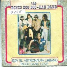 Discos de vinilo: THE BONZO DOG DOO - DAH BAND / SOY EL ASTRONAUTA URBANO + 1 (SINGLE 1968). Lote 136674570