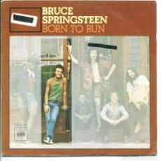 Discos de vinilo: BRUCE SPRINGSTEEN / BORN TO RUN / MEETING ACROSS THE RIVER (SINGLE 1975). Lote 136678542