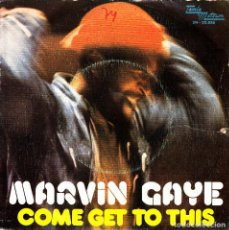 Discos de vinilo: MARVIN GAYE - COME GET TO THIS + DISTANT LOVER SINGLE 1974 SPAIN. Lote 136684722