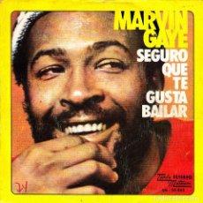Discos de vinilo: MARVIN GAYE - SEGURO QUE TE GUSTA BAILAR + SOLO PARA COMPLACERTE SINGLE 1974 SPAIN. Lote 136684790
