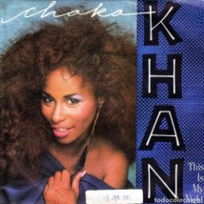 Discos de vinilo: CHAKA KHAN - THIS IS MY NIGHT + CAUGHT IN THE ACT SINGLE 1985 SPAIN. Lote 136685114