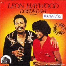 Discos de vinilo: LEON HAYWOOD - DAYDREAM + LOVE IS WHAT WE CAME SINGLE 1980 SPAIN. Lote 136685322