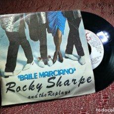 Discos de vinilo: ROCKY SHARPE & THE REPLAYS (SINGLE 1980) - BAILE MARCIANO /MARTIAN HOP/. Lote 136688478