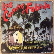 Discos de vinil: LOS CUENTOS DE FABIOLA VOL 3 HISPAVOX AÑO 1960 BUENA CONSERVACION. Lote 136692854