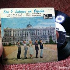 Discos de vinilo: LOS 5 LATINOS EN ESPAÑA TODO ES NUEVO/AMOR BAJO CERO/ERES DIFERENTE/DIMELO EN SEPTIEMBRE EP 1960 . Lote 136698806