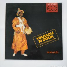 Discos de vinilo: YOUSSOU N'DOUR & LE SUPER ETOILE DE DAKAR. INMIGRES. EARTHWORKS. MAXI SINGLE. TDKDA48. Lote 136707074