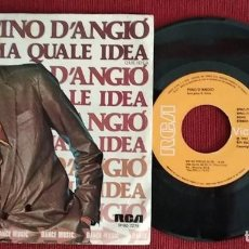 Dischi in vinile: PINO D'ANGIO - MA QUALE IDEA SINGLE VINILO. Lote 136708374