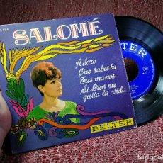 Discos de vinilo: SALOME - ADORO / QUE SABES TU / TUS MANOS / SI DIOS ME QUITA LA VIDA - EP BELTER 1968. Lote 136718174