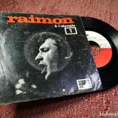 Discos de vinilo: RAIMON A L'OLYMPIA. Nº 1 --D'UN TEMPS, D'UN PAIS, CANÇO DEL QUE ES QUEDA, EDITADO POR EDIGSA EN 1968. Lote 136719634