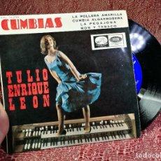 Discos de vinilo: TULIO ENRIQUE LEON ( CUMBIAS - LA POLLERA AMARILLA +3) EP ESP 1966. Lote 136724142