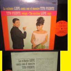 Discos de vinilo: TITO PUENTE Y LA LUPE - SWINGS/THE EXCITING LUPE SINGS 1965 !! KILLER LATIN !! ORG EDIT USA, EXC. Lote 136724456