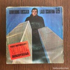 Discos de vinilo: LALO SCHIFRIN - TOWERING TOCCATA / EAGLES IN LOVE - SINGLE HISPAVOX 1977 . Lote 136734210
