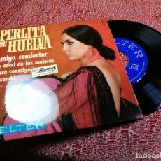 Discos de vinilo: PERLITA DE HUELVA -AMIGO CONDUCTOR -EP 1969. Lote 136735882