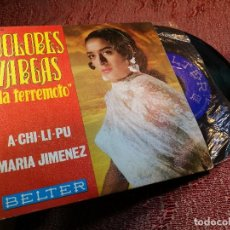 Discos de vinilo: DOLORES VARGAS A-CHI-LI-PU/MARIA JIMENEZ 7 SINGLE 1970 BELTER RUMBA . Lote 136736158