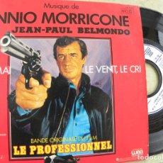 Discos de vinilo: ENNIO MORRICONE -BANDA ORIGINAL DEL FILM LE PROFESSIONNEL -SINGLE 1981. Lote 136738282