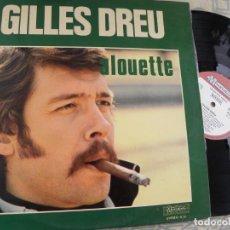Discos de vinilo: GILLES DREU - ALOUETTE -LP 1973 EDIC. FRANCESA. Lote 136738994