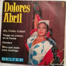 Disques de vinyle: DOLORES ABRIL - AY, COLON COLON - BELTER AÑO 1968. Lote 136742694
