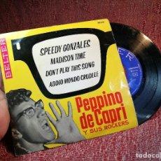 Discos de vinilo: PEPPINO DE CAPRI Y SUS ROCKERS, EP, SPEEDY GONZALES + MADISON TIME + 2, AÑO 1962. Lote 136743634