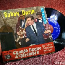 Discos de vinilo: BOBBY DARIN-MULTIPLICATION / CUANDO LLEGUE SEPTIEMBRE / PRING IS HERE / CHIL OF GOD-EP DE 1962. Lote 136744066