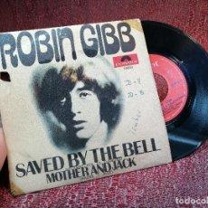 Discos de vinilo: ROBIN GIBB SAVED BY THE BELL EDIC ESPAÑA POLYDOR AÑO 1969. Lote 136744994