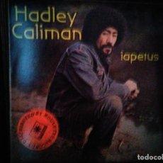 Discos de vinilo: HADLEY CALIMAN - IAPETUS. Lote 136753070