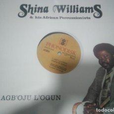 Discos de vinilo: SHINA WILLIAMS & HIS AFRICAN PERCUSSIONISTS. Lote 136760214