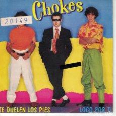 Discos de vinilo: CHOKES - TE DUELEN LOS PIES (SINGLE PROMO ESPAÑOL, CBS 1982). Lote 136785070