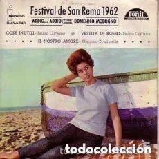 Discos de vinilo: DOMENICO MODUGNO - ADDIO - FESTIVAL DE SAN REMO 1962 EP SPAIN. Lote 136794282