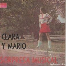 Discos de vinilo: CLARA Y MARIO - RETORNA/LE DIJE A UNA ROSA/FIRME DECISION/POR TI LLORABA. Lote 136798542