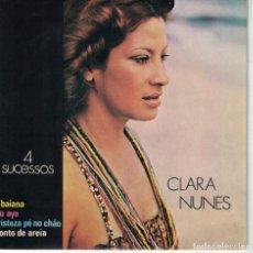 Discos de vinilo: CLARA NUNES - E BAIANA / ILU AYE / TRISTEZA PE NO CHAO / CONTO DE AREIA (BRASIL, DISCOS ODEON 1974). Lote 136799118