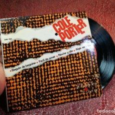 Discos de vinilo: EP DE COLE PORTER , BEGUIN DE BEGUINE / FACIL DE AMAR / NOCHE Y DIA / ALGO SE VA (AÑO 1965). Lote 136803942