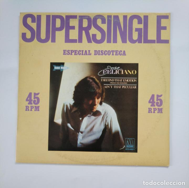 Discos de vinilo: SUPERSINGLE ESPECIAL DISCOTECA. JOSE FELICIANO. I SECOND THAT EMOTION. AIN'T THAT PECULIAR. TDKDA49 - Foto 2 - 136805810