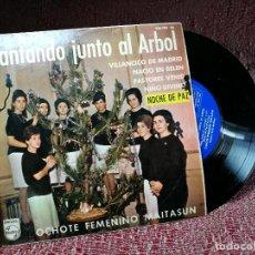 Discos de vinilo: CANTANDO JUNTO AL ARBOL. OCHOTE FEMENINO MAITASUN. VILLANCICO DE MADRID. NACIO EN BELEN 436 309 PE. Lote 136813330