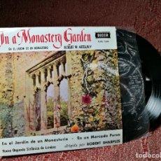 Discos de vinilo: IN THE MONASTERY GARDEN // EN UN MERCADO PERSA // ORQUESTA SINFONICA DE LONDRES. Lote 136813894