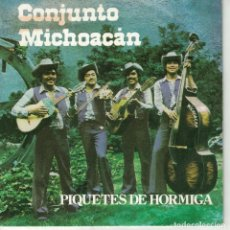 Discos de vinilo: CONJUNTO MICHOACAN - PIQUETES DE HORMIGAS / LA HIJA DE LA VIUDA (SINGLE ESPAÑOL, EMI 1981). Lote 136814226