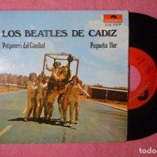Discos de vinilo: LOS BEATLES DE CADIZ POTPOURRI DEL CANIBAL 1968 EP SPAIN PRESS (EX-/VG++) G. Lote 136827878