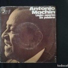 Discos de vinilo: ANTONIO MACHÍN-LINDAS CANARIAS. Lote 136845042