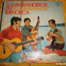 Discos de vinilo: LOS PARRANDEROS EN MENORCA. COLUMBIA, 1973. (#). Lote 136857134