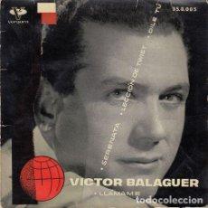 Discos de vinilo: VICTOR BALAGUER - LLAMAME - EP RARO DE VINILO - EUROVISION 1962. Lote 136887530