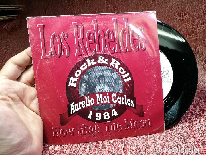 Discos de vinilo: Rebeldes. How High the Moon. Aurelio Moi Carlos 1984 Uranita Spain 1991 (single s/sided promocional) - Foto 4 - 136896266