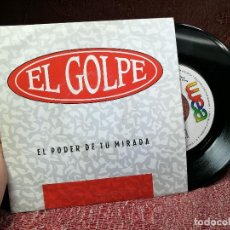 Discos de vinilo: EL GOLPE - EL PODER DE TU MIRADA - SINGLE PROMOCIONAL 1992 - WEA. Lote 136903314