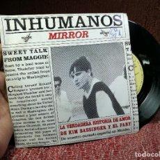 Discos de vinilo: LOS INHUMANOS - MIRROR / LA VERDADERA HISTORIA DE AMOR DE KIM BASSINGER Y EL FARY 1993 MAXI ZAFIRO. Lote 136903854