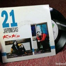 Discos de vinilo: 21 JAPONESAS KOKO 7 SINGLE 1992 WEA PROMO DOBLE CARA MOVIDA POP TXETXO BENGOETXEA. Lote 136905806