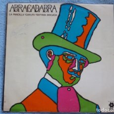 Discos de vinilo: ABRACADABRA(LA PANDILLA,GARUFA Y SEPTIMA BRIGADA)EDICION URUGUAY. Lote 136906290
