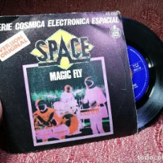 Discos de vinilo: SPACE: MAGIC FLY / BALLAD FOR SPACE LOVERS. SINGLE . Lote 136911642
