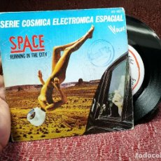 Discos de vinilo: SINGLE - SPACE - RUNNING IN THE CITY - EDITADO HISPAVOX - ESPAÑA. Lote 136912138
