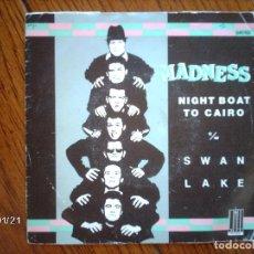 Discos de vinilo: MADNESS - NIGHT BOAT TO CAIRO + SWAN LAKE . Lote 136976650