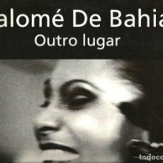 Discos de vinilo: MAXI SINGLE SALOME DE BAHIA : OUTRO LUGAR ( PRODUCCION DE BOB SINCLAIR ). Lote 136979230